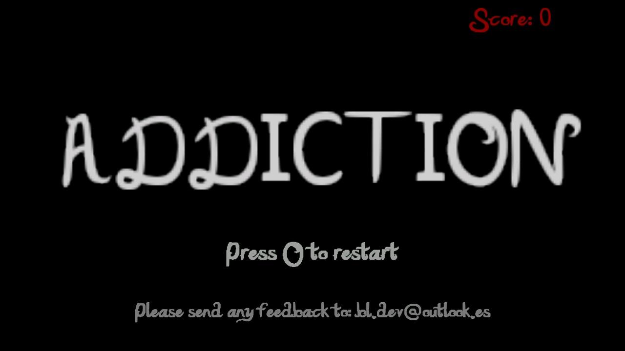 Screenshot of Addiction.