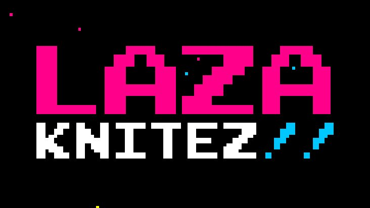 Screenshot of LAZA KNITEZ!!